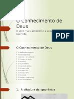 EBD - O Conhecimento de Deus - Lição1_A Ditadura Da Ignorância