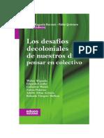LOS DESAFÍOS DECOLONIALES de nuestros días. Pensar en colectivo.pdf