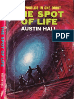 The Spot of Life - Austin Hall