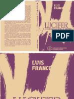 1972 - Lucifer, Los Museos Contra El Devenir