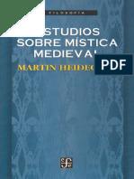 Heidegger Martin - Estudios Sobre Mistica Medieval.pdf