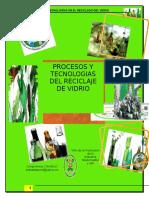 Proceso y Tecnologías en El Reciclado Del Vidrio