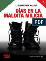 350 Dias en La Maldita Milicia