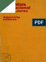 Lourau El Analisis Institucional Cap 7