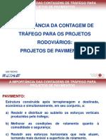 11.AimportnciadaContagemdeTrfegoparaosProjetosRodoviriosProjetosdePavimentosAndraArantesSeveri15.06.2016 (1)