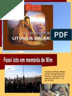 A Santa Missa Liturgia Eucaristica1