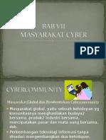 Bab 7 Masyarakat Cyber