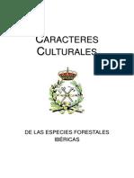 Caracteres Culturales de las Especies Forestales