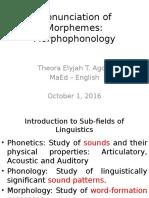 The Pronunciation of Morphemes