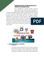 Ventajas y Desventajas de La Publicidad en Los Medios de Comunicación