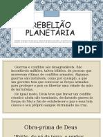 REBELIÃO PLANETÁRIA