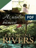 Francine Rivers - Az Utolsó Bűnevő
