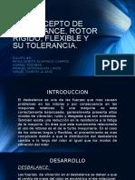 3.6 Concepto de Desbalance, Rotor Rigido, Flexible y Su Tolerancia
