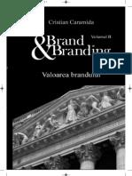 Vol II Brand and Branding,  www.siglata.ro
