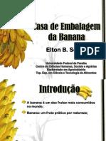 Casa de Embalagem da Banana