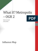 What if Metropolis - OGR 2