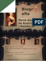 Biografia Da Rainha Maria Ana de Áustria