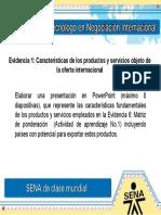 Evidencia 1 Caracteristicas de los productos y servicios objeto de la oferta internacional (1)(1).ppt