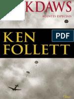 Jackdaws Agentes Especiais - Ken Follett.pdf
