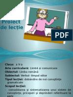 Proiect de Lectie Verbul - Timpul Viitor (2)