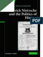 Friedrich Nietzsche and the Politics of History - Christian J. Emden