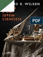 Cartas a Um Jovem Cientista - Edward O. Wilson