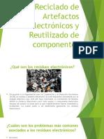 Reciclado de Artefactos Electrónicos y Reutilizado de Componentes
