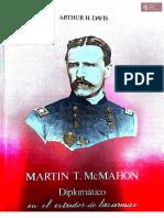 Martin T. McMahon, Diplomático, en el estridor de las armas de Artur H. Davis