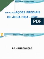 1 - PRÉ-AULA - INST. ÁGUA FRIA - SISTEMAS DE ABASTECIMENTO E DISTRIBUIÇÃO.pptx