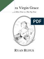 Extra Virgin Grace RUFUS