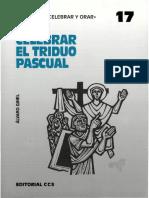 Celebrar el Triduo Pascual. Ginel, Álvaro
