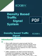 Density Based Traffic Signal System