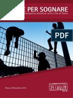 USCIRE PER SOGNARE. L'infanzia rom in emergenza abitativa nella città di Roma