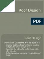 10. Roof Design