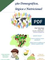 Aula 4 e 5_Transicao Demografica Epidemiologica Nutricional_2016.2