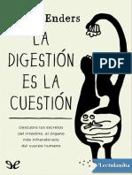 La Digestion Es La Cuestion - Giulia Enders
