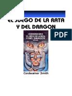 Smith, Cordwainer - El Juego de la Rata y el Dragon.pdf