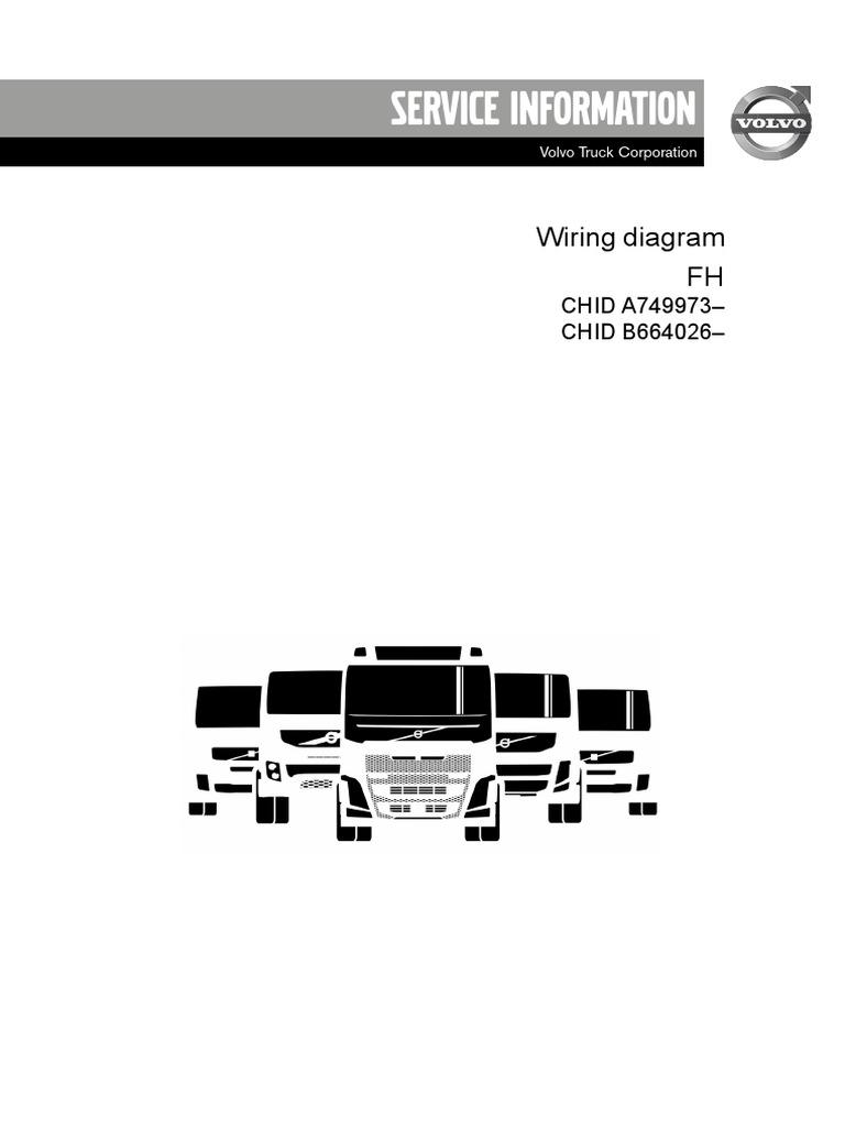 89124417 Wiring Diagram Fh D13c Volvo Vnl 670 Wiring Diagram Volvo Truck Relay Location Volvo Truck Electrical Schematics