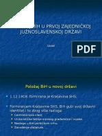 Polozaj Bih u Prvoj Zajednickoj Juznoslavenskoj Drzavi