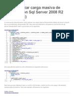 Como Realizar Carga Masiva de Archivos Con SQL Server 2008 R2