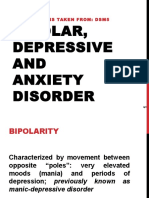 Bipolar, Depressive, Anxiety