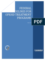 FEDERAL GUIDELINES FOR OPIATE TREATMENT PROGRAMS SAMHSA 2015 Guidelines for OTPs