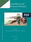 (Ottoman Empire and It's Heritage) Duygu Köksal-A Social History of Late Ottoman Women-BRILL (2013)