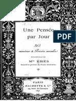 Brès, Henriette - 1896 - Une Pensée Par Jour-Maximes Morales Pour l'École