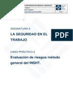 Asignatura 3 Caso Práctico 2. Evaluación de Riesgos Método General Del INSHT
