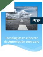 Tecnologias en El Sector de Automocion 2005-2015