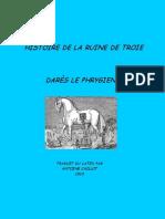 Dares Le Phrygien - Histoire de La Ruine de Troie