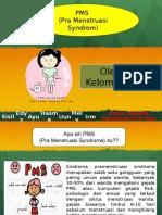 Pms (pre menstruasi sindrom)