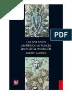Los Best Sellers Prohibidos en Francia Antes de La Revolución - Darnton, Robert
