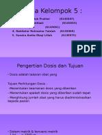 Ppt Isd Kel 5 (Peng Dosis)